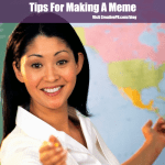 3 Tips For Making A Meme