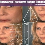 6 Buzzwords That Leave People Guessing