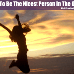 How To Be The Nicest Person In The Office
