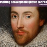 Shakespeare Quotes For PR Pros