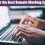 10 Tips For The Best Remote Working Experience