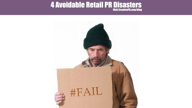Avoidable Retail PR Disasters