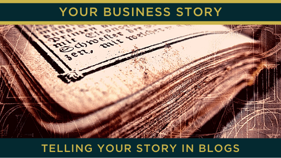 Telling your story in blogs