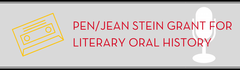Jean Stein Grant for literary oral history