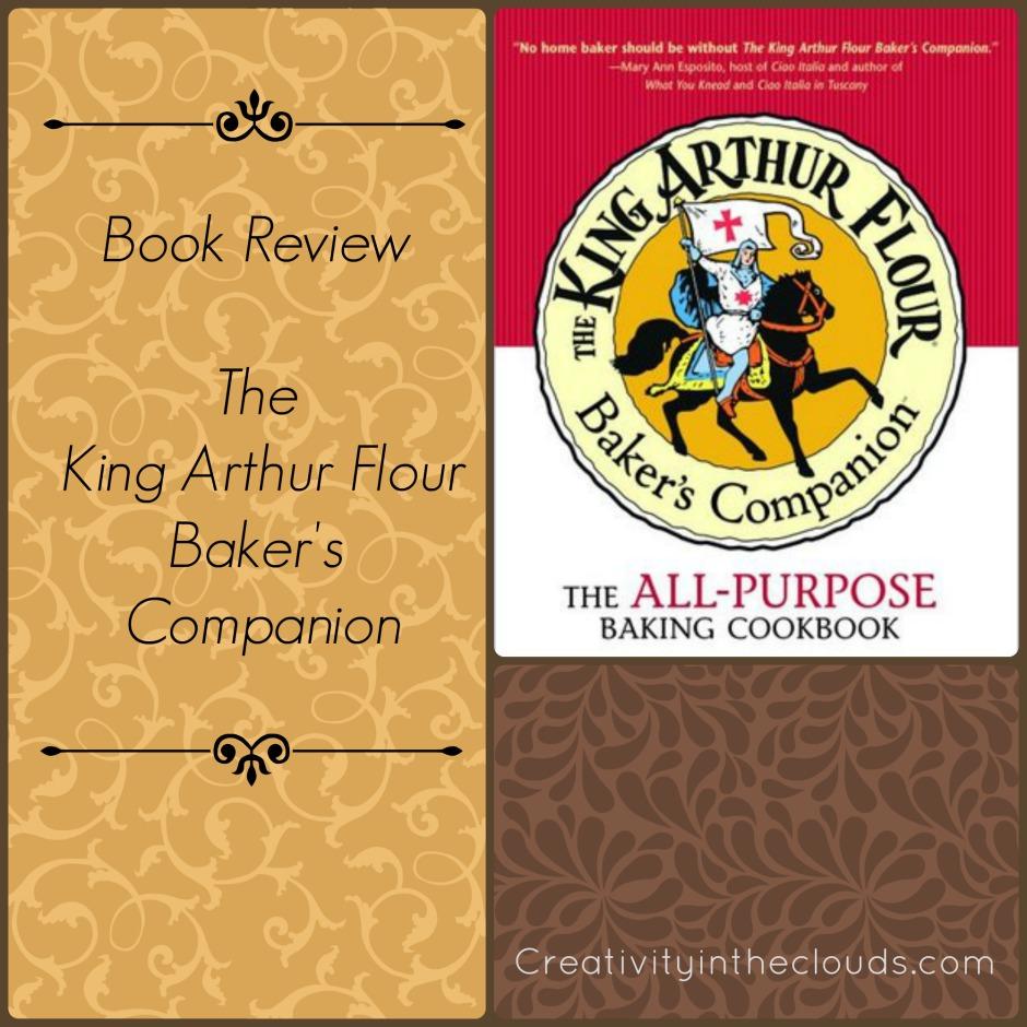 Cookbook Review:  The King Arthur Flour Baker's Companion