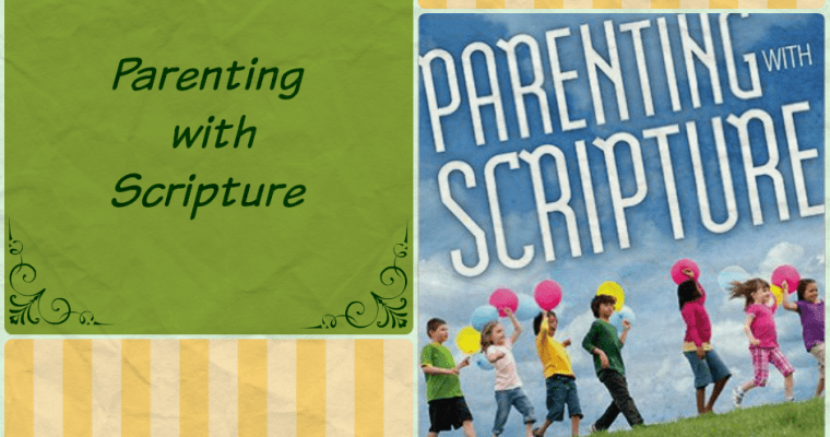 Book Review:  Parenting with Scripture