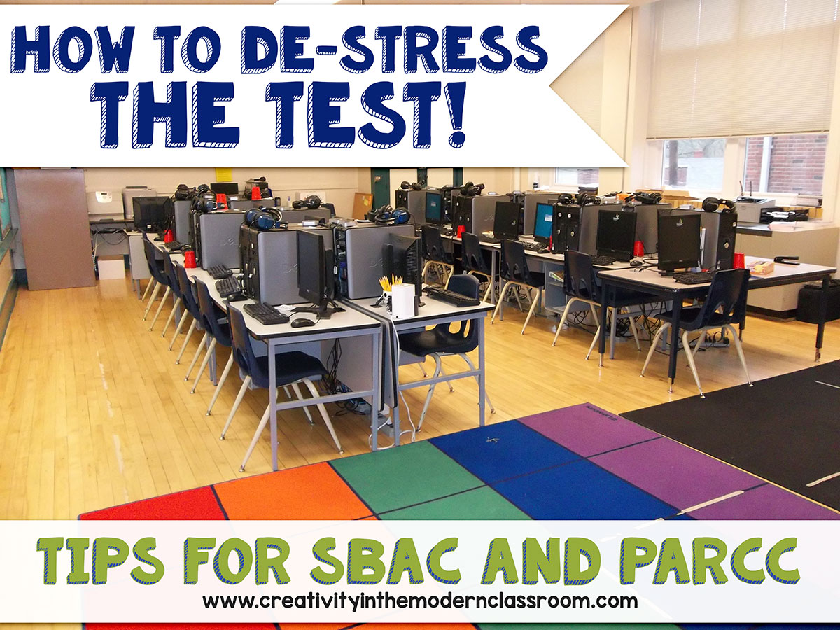 Spring testing has always been a stressful time, for teachers and students. New tests are amplifying stress – so here's our tips for SBAC and PARCC exams!