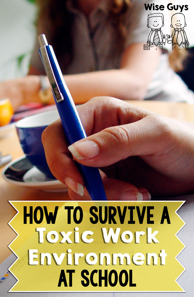 If you are an educator trying to survive the daily grind, your work environment means everything to you. The relationships you have with colleagues can be the difference between surviving a difficult school year, or requesting a transfer to a different building. Here's how to survive a toxic work environment at school.