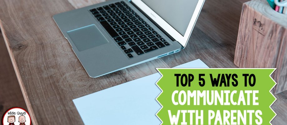 Top 5 Ways to Communicate with Parents