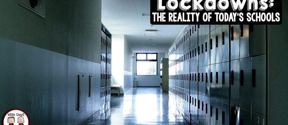 Lockdowns: The Reality of Today's Schools