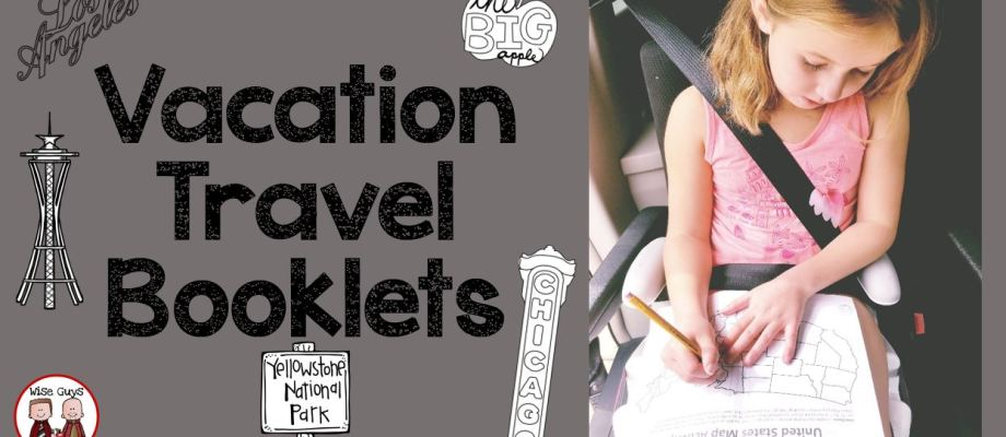 Kid Tested and Parent Approved Travel Booklets