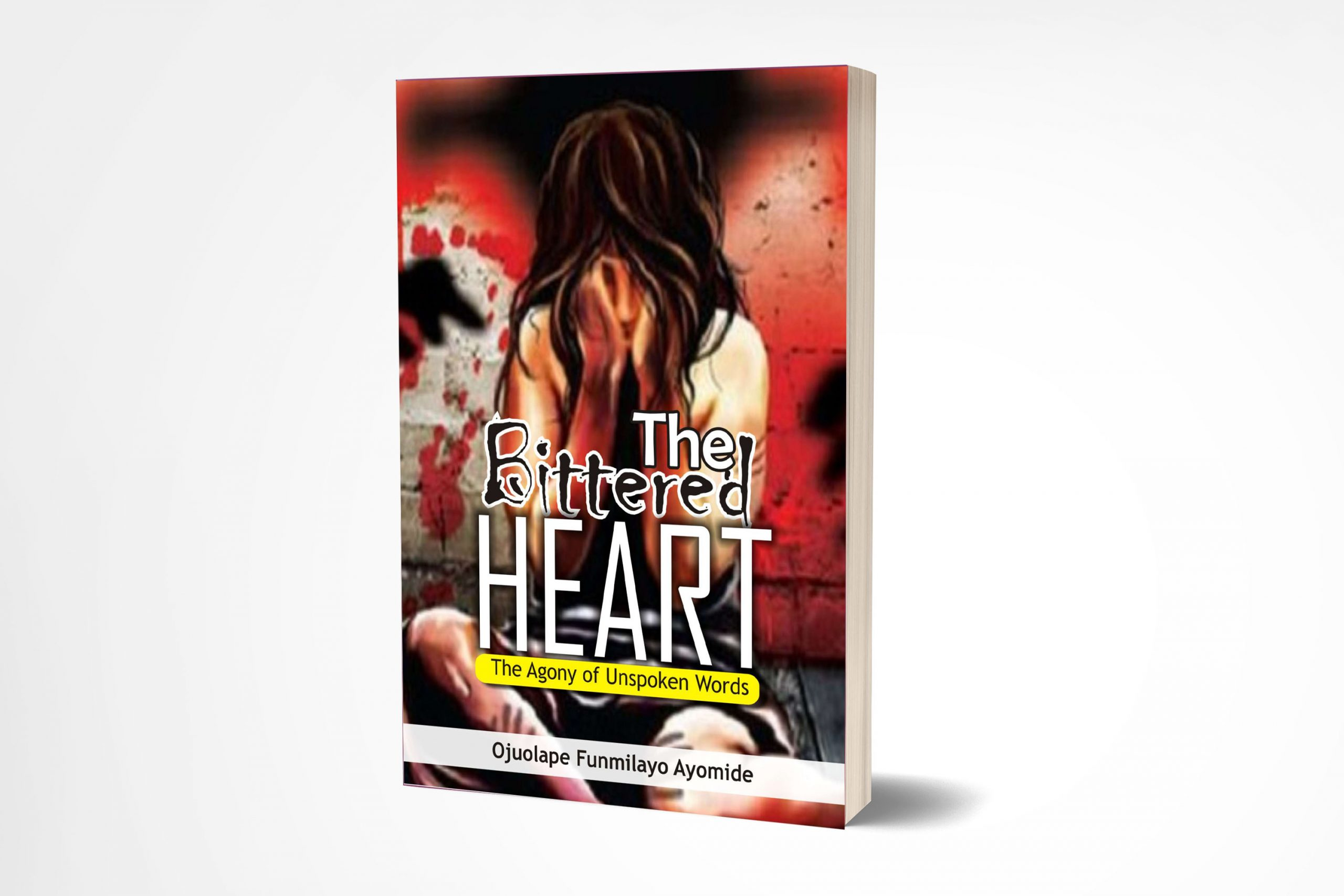 The Bittered Heart By Ojuolape Funmilayo