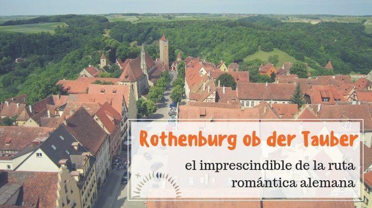 rothenburg ob der tauber ruta romántica alemana