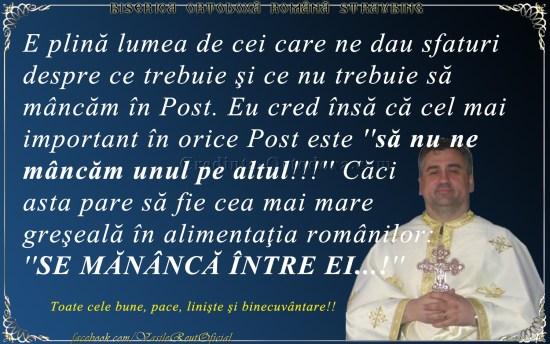Părintele Vasile Florin Reuţ: Ce trebuie şi ce nu trebuie să mâncăm în Post...?!