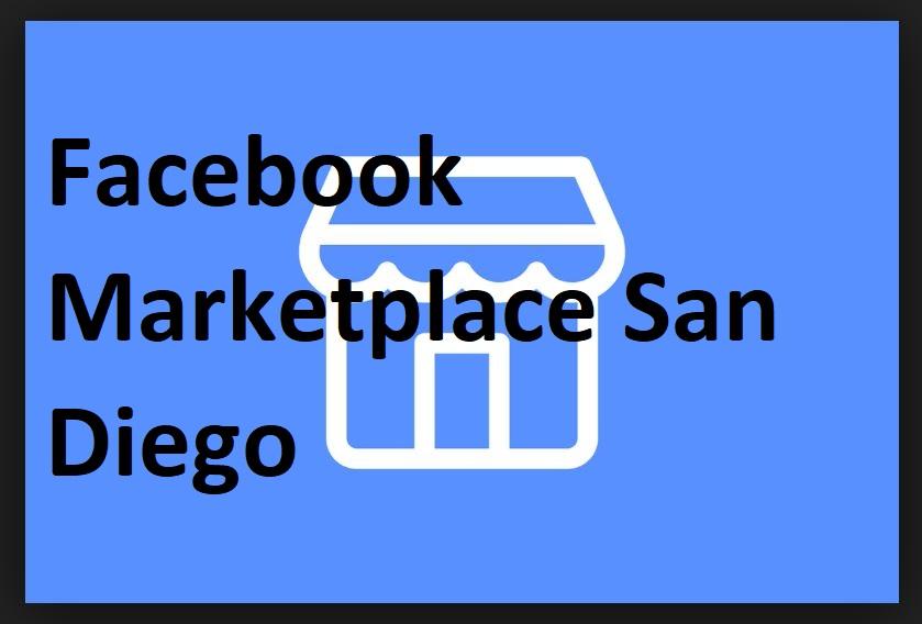Facebook Marketplace San Diego