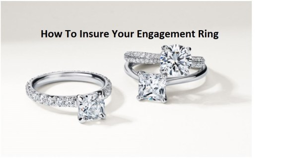 How To Insure Your Engagement Ring