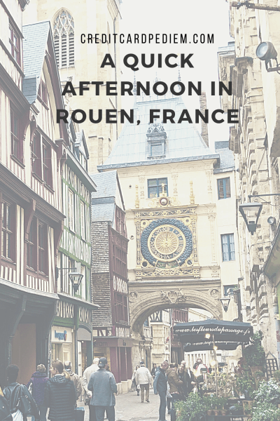 A Quick Afternoon in Rouen, France Pinterest Image