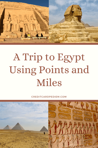 A Trip to Egypt Using Points and Miles Pinterest Pin