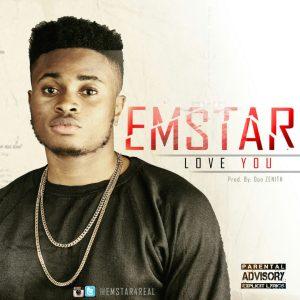 Music : Emstar – Love You