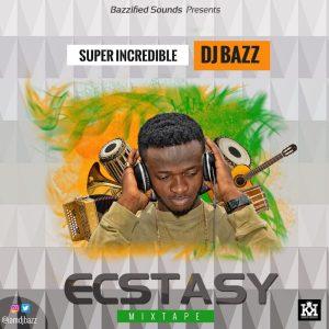 DJ BAZZ ECSTACY MIXTAPE