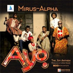 #MUSIC » AYO by Mirus Empire All Stars @mirusempire #AYObyMirusEmpireAllStars »