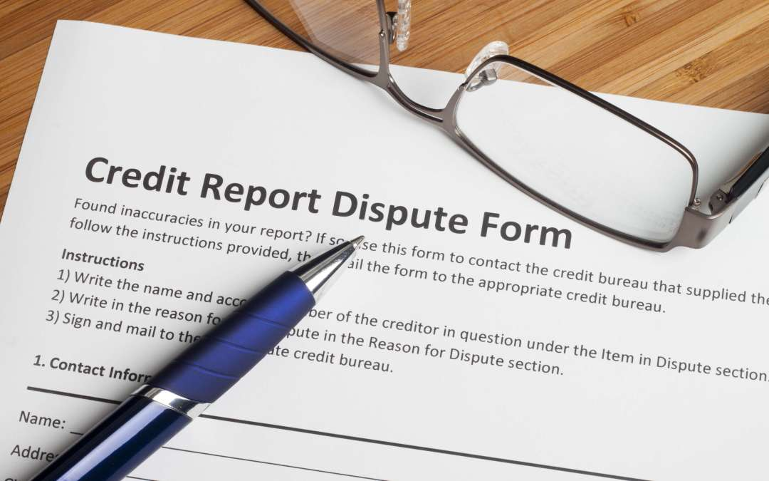 Dispute an Incorrect Credit Report Entry – With Sample Letter