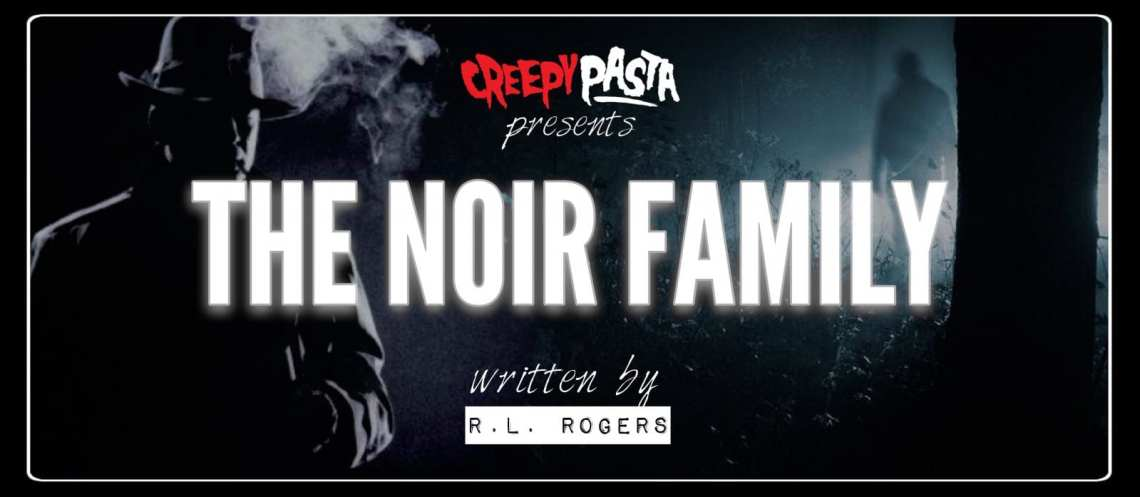 The Noir Family