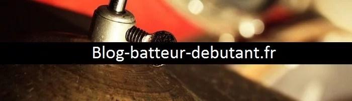 un blog pour apprendre la batterie