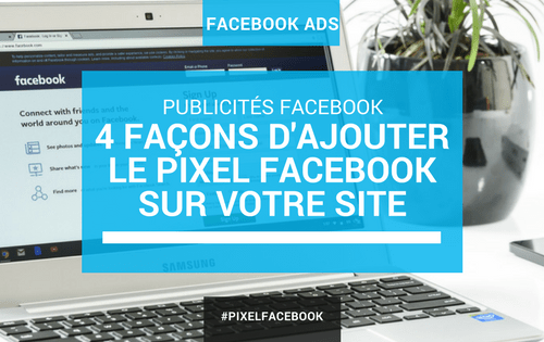 Installer facilement le pixel facebook sur son site web