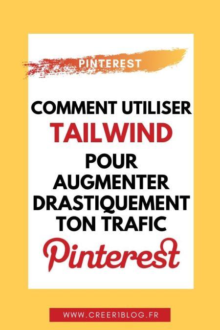 Utiliser Tailwind pour augmenter son trafic Pinterest