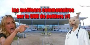 Les meilleurs commentaires sur le CHU de Poitiers #part1