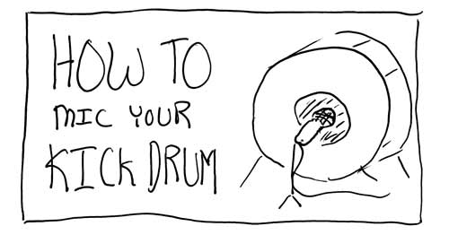 How to Mic Your Kick Drum