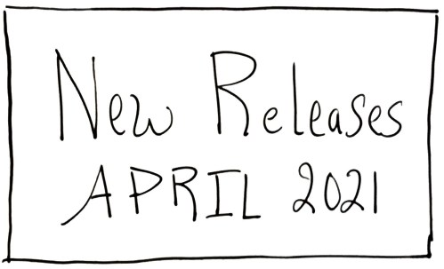 New Music Releases April 2021