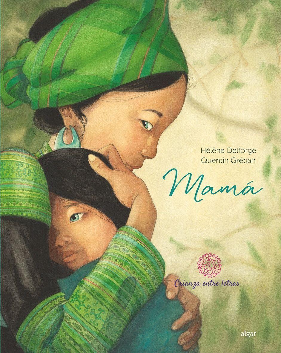 Mamá, un homenaje de la Editorial Algar a todas las madres del mundo