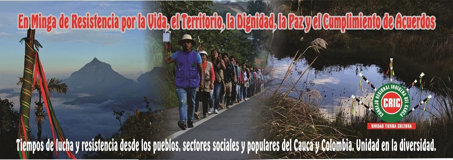 En Minga de resistencia: Desde el Cauca le Apostamos a la Defensa de la Madre Tierra y la Autonomía como Pueblos