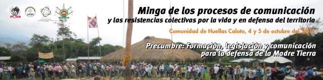 Minga de los procesos de comunicación y las resistencias colectivas por la vida y en defensa del territorio Precumbre: Formación, legislación y comunicación para la defensa de la Madre Tierra
