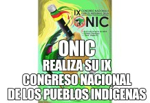 ONIC Realiza su IX Congreso Nacional de los Pueblos Indígenas