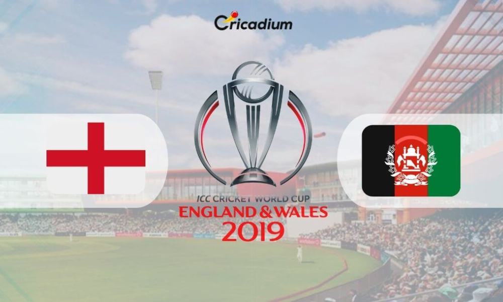 World Cup 2019 Match 24 ENG vs AFG Live Score: England vs Afghanistan Live Cricket Score