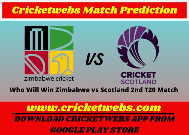 Zimbabwe vs Scotland 2nd T20 Match 2021 Prediction