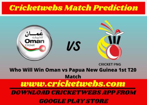Oman vs Papua New Guinea 1st T20 World Cup 2021 Match Prediction