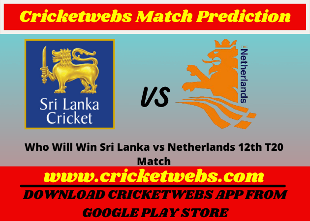Sri Lanka vs Netherlands 12th T20 World Cup 2021 Match Prediction