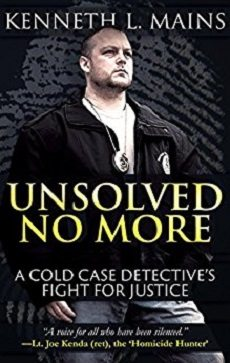 Unsolved No More by Kenneth L. Mains