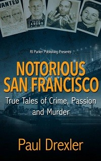 Notorious San Francisco