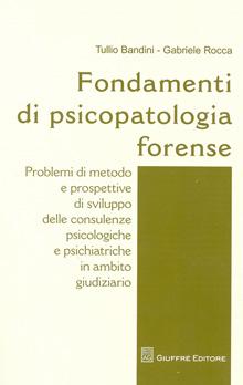 Copertina Libro: Fondamenti di psicopatologia forense