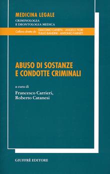Copertina Libro: Abuso di sostanze e condotte criminali