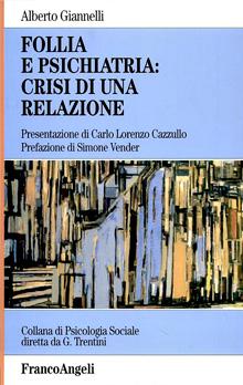 Copertina Libro: Follia e Psichiatria: crisi di una relazione