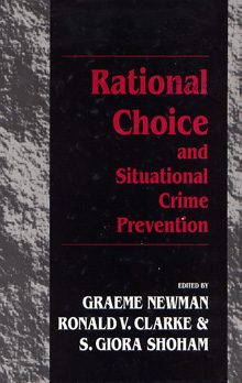 Copertina Libro: Rational Choice and Situational Crime Prevention