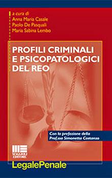 Copertina Libro: Profili criminali e psicopatologici del reo