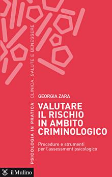 Copertina Libro: Valutare il rischio in ambito criminologico