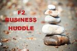 F2 Business Huddle with Cairn